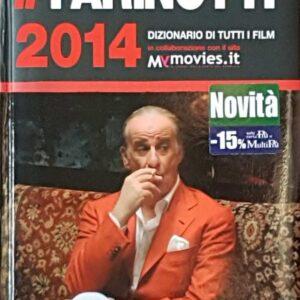 IL FARINOTTI 2014 - Dizionario di tutti i film