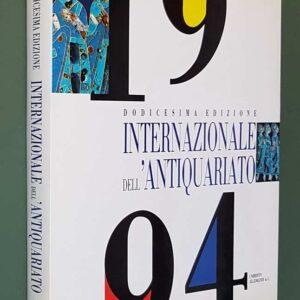 ANTIQUARIATO INTERNAZIONALE 1994 - XII Edizione