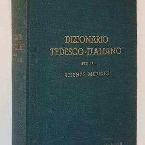 DIZIONARIO TEDESCO-ITALIANO PER LE SCIENZE MEDICHE