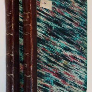 VIAGGI DI GIUSEPPE BARETTI esposti in lettere familiari a suoi tre fratelli Filippo Giovanni e Amedeo (volumi I e II)