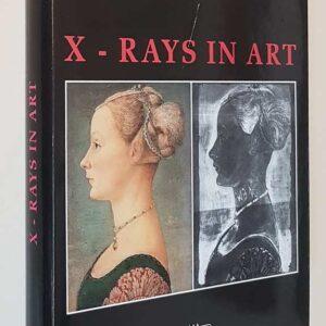 X - RAYS IN ART - I RAGGI X NELL'ARTE
