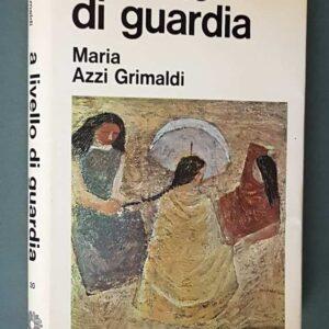 A LIVELLO DI GUARDIA