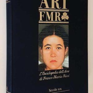 ART FMR - L'Enciclopedia dell'Arte di Franco Maria Ricci (N. 8) - SECOLO XIX (tomo 1)
