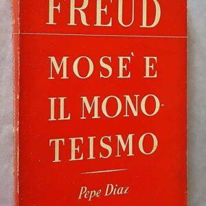 MOSE' E IL MONOTEISMO a cura di Cesare L. Musatti
