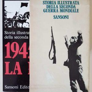STORIA ILLUSTRATA DELLA SECONDA GUERRA MONDIALE (10 volumi)