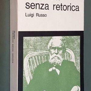 CARDUCCI SENZA RETORICA