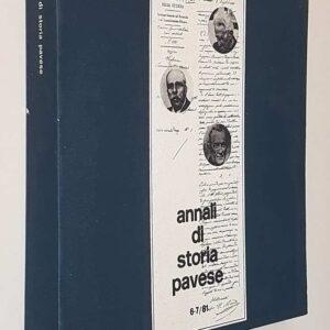 ANNALI DI STORIA PAVESE 6-7/81