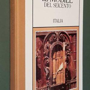 IL MOBILE DEL SEICENTO - ITALIA