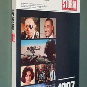 ALMANACCO DI STORIA ILLUSTRATA - 1967
