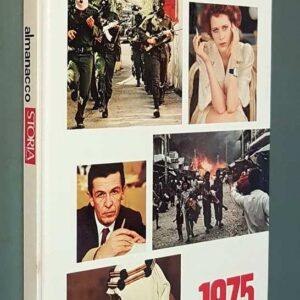 ALMANACCO DI STORIA ILLUSTRATA - 1975