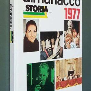 ALMANACCO DI STORIA ILLUSTRATA - 1977