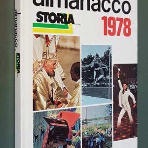 ALMANACCO DI STORIA ILLUSTRATA - 1978