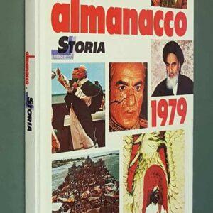 ALMANACCO DI STORIA ILLUSTRATA - 1979