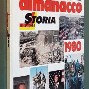 ALMANACCO DI STORIA ILLUSTRATA - 1980