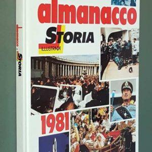 ALMANACCO DI STORIA ILLUSTRATA - 1981