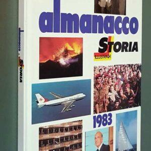 ALMANACCO DI STORIA ILLUSTRATA - 1983