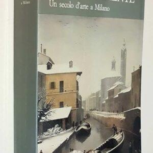 1886 - 1986 - LA PERMANENTE un secolo d'arte a Milano