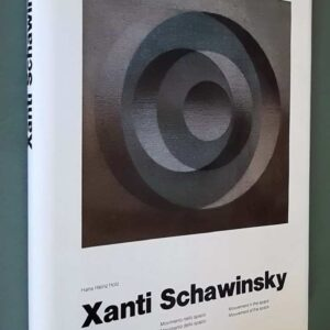 XANTI SCHAWINSKY - Movimento nello spazio - Movimento dello spazio