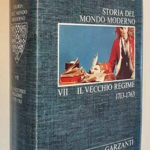 Cambridge University - STORIA DEL MONDO MODERNO (volume VII) Il vecchio regime (1713-1763)