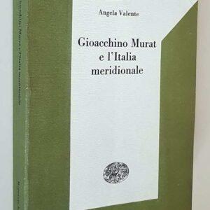 GIOACCHINO MURAT E L'ITALIA MERIDIONALE