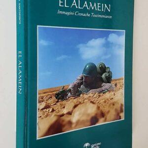 EL ALAMEIN - Immagini - Cronache - Testimonianze