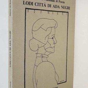 4. Premio Nazionale di Poesia LODI CITTA' DI ADA NEGRI