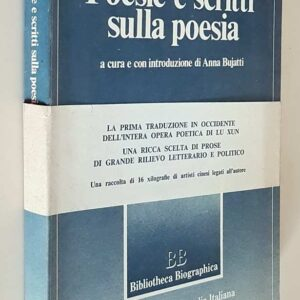 POESIE E SCRITTI SULLA POESIA a cura e con introduzione di Anna Bujatti