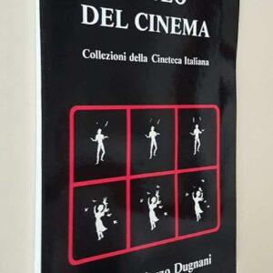 MUSEO DEL CINEMA - COLLEZIONI della CINETECA ITALIANA - Archivio Storico dei Film