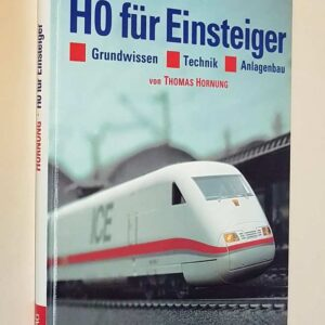HO FUR EINSTEIGER - Grundwissen - Technik - Anlagenbau - MARKLIN