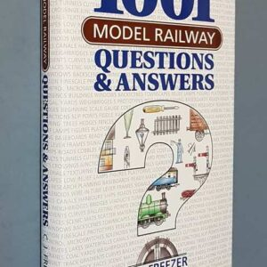 1001 MODEL RAILWAY – Questions and Answers