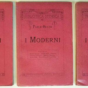I MODERNI - MEDAGLIONI DI PAOLO ORANO: Volume 1 (parte prima e seconda) - Volume 2 (parte prima)