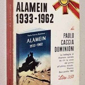 ALAMEIN 1933 – 1962